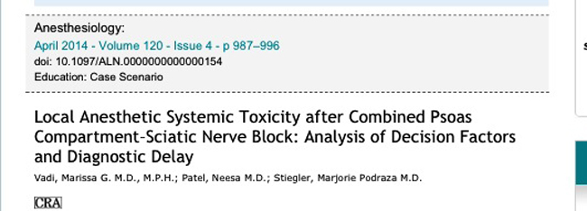 Local Anesthetic Systemic Toxicity after Combined Psoas Compartment-Sciatic Nerve Block: Analysis of Decision Factor and Diagnostic Delay